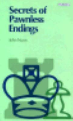 Secrets of Pawnless Endings 9780805032857