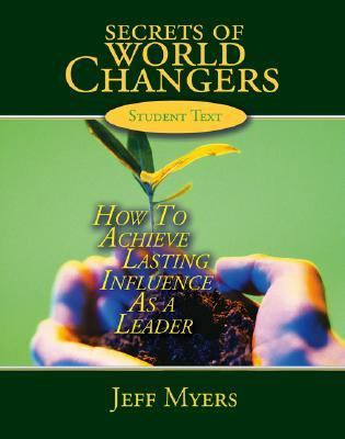 Secrets of World Changers CD/DVD Set: How to Achieve Lasting Influence as a Leader 9780805468854
