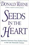 Seeds in the Heart : Japanese Literature from Earliest Times to the Late Sixteenth Century