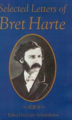 Selected Letters of Bret Harte 9780806128979