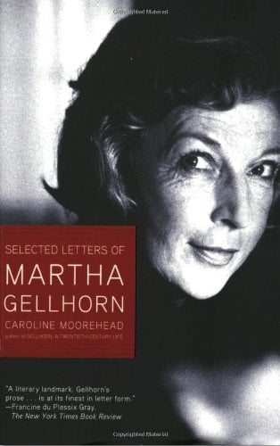 Selected Letters of Martha Gellhorn 9780805083224
