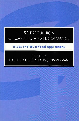 Self-Regulation of Learning and Performance: Issues and Educational Applications 9780805813357