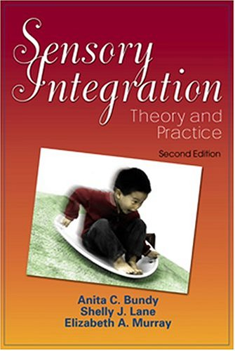 Sensory Integration: Theory and Practice 9780803605459