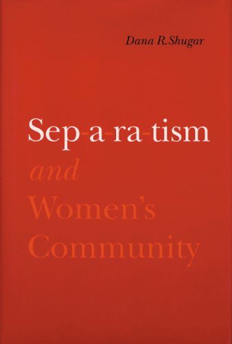 Separatism and Women's Community 9780803242449