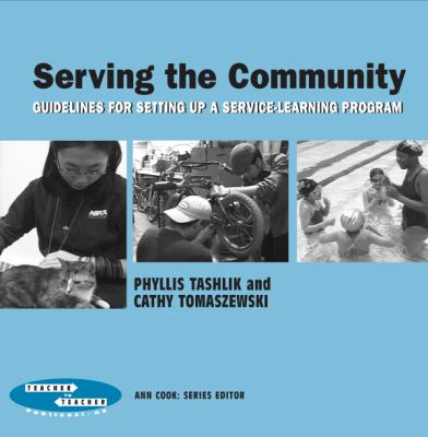 Serving the Community: Guidelines for Setting Up a Service Program 9780807746882