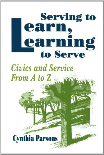 Serving to Learn, Learning to Serve: Civics and Service from A to Z 9780803963658