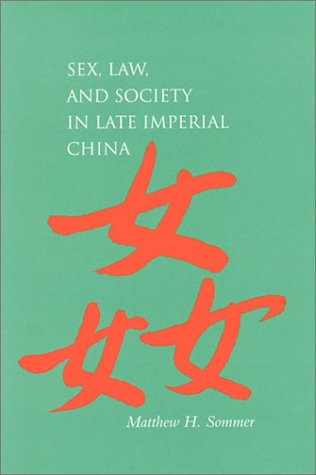 Sex, Law, and Society in Late Imperial China 9780804745598