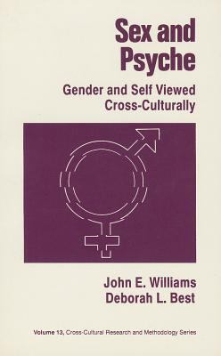 Sex and Psyche: Gender and Self Viewed Cross-Culturally 9780803937703