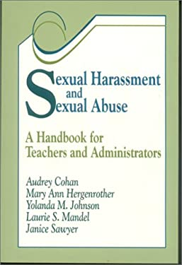 Sexual Harassment and Sexual Abuse: A Handbook for Teachers and Administrators 9780803964402