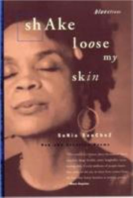 Shake Loose My Skin: New and Selected Poems 9780807068533