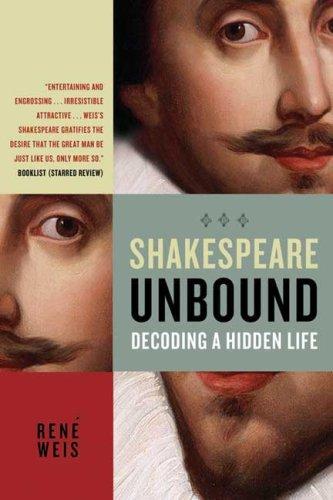 Shakespeare Unbound: Decoding a Hidden Life 9780805088656