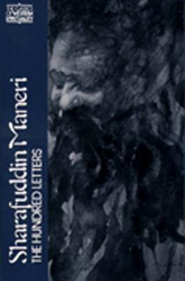Sharafuddin Maneri: The Hundred Letters 9780809122295