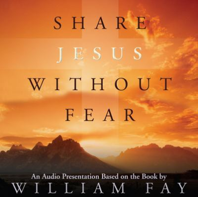 Share Jesus Without Fear 9780805428735