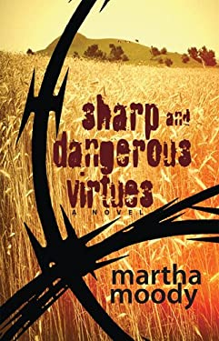 Sharp and Dangerous Virtues 9780804011419