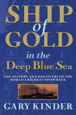 Ship of Gold in the Deep Blue Sea 9780802144256