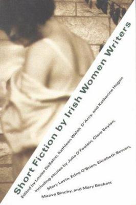 Short Fiction by Irish Women Pa 9780807083413