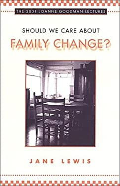 Should We Worry about Family Change? 9780802087461