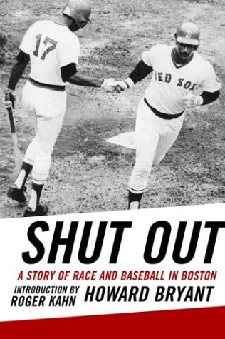 Shut Out: A Story of Race and Baseball in Boston 9780807009796