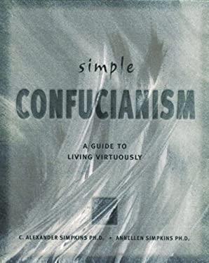 Simple Confucianism 9780804831772