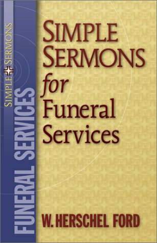 Simple Sermons for Funeral Services 9780801091223