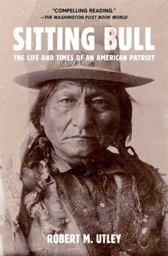 Sitting Bull: The Life and Times of an American Patriot 9780805088304