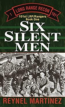 Six Silent Men 9780804115667