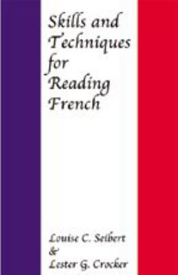 Skills and Techniques for Reading French 9780801868597