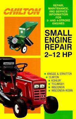 Small Engine Repair 2-12 HP 9780801983238