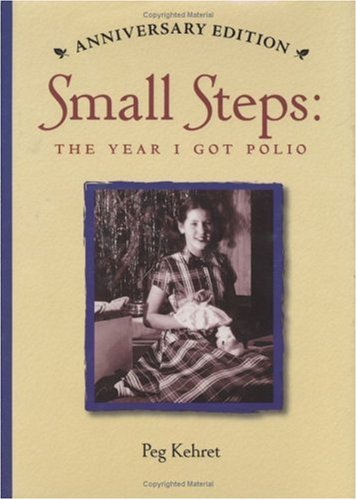 Small Steps: The Year I Got Polio 9780807574591