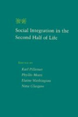 Social Integration in the Second Half of Life 9780801864544