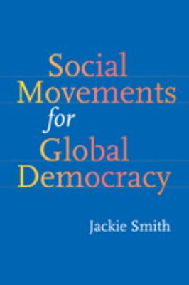 Social Movements for Global Democracy 9780801887444