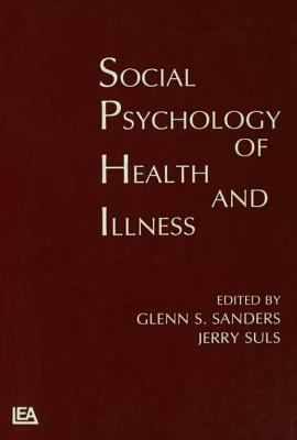 Social Psychology of Health and Illness 9780805805543