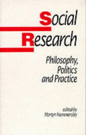 Social Research: Philosophy, Politics and Practice 9780803988057