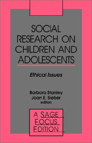 Social Research on Children and Adolescents: Ethical Issues 9780803943346