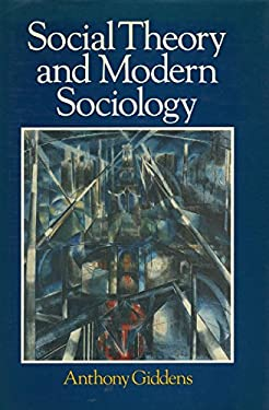 Social Theory and Modern Sociology 9780804713559