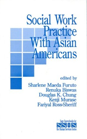 Social Work Practice with Asian Americans 9780803938106