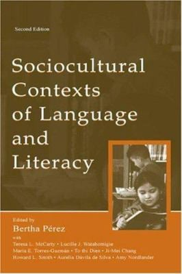 Sociocultural Contexts of Language and Literacy 9780805843415