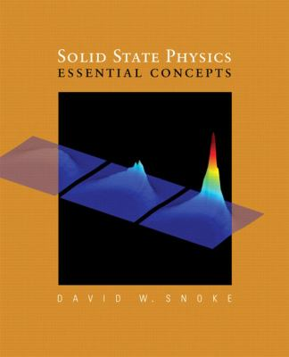 Solid State Physics: Essential Concepts 9780805386646