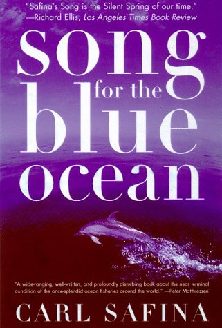 Song for the Blue Ocean: Encounters Along the World's Coasts and Beneath the Seas 9780805061222