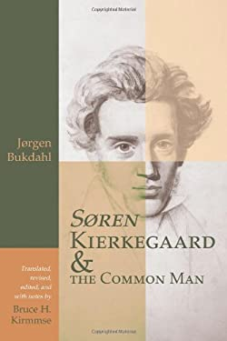 Soren Kierkegaard and the Common Man 9780802847386