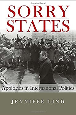 Sorry States : Apologies in International Politics
