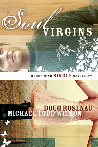 Soul Virgins: Redefining Single Sexuality 9780801066009