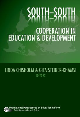 South-South Cooperation in Education and Development 9780807749210