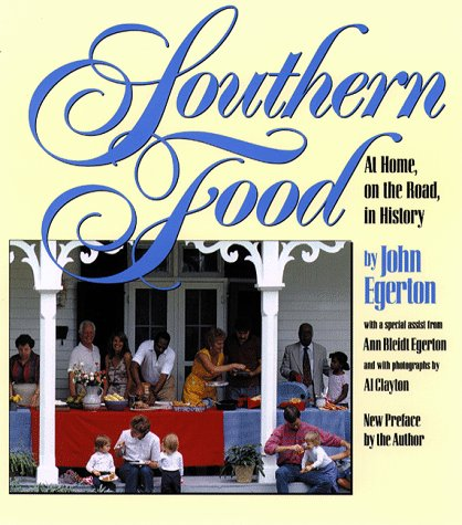 Southern Food: At Home, on the Road, in History 9780807844175