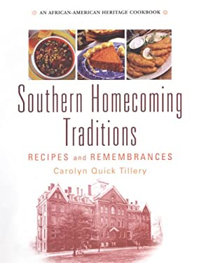 Southern Homecoming Traditions: Recipes and Remembrances 9780806526836