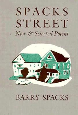 Spacks Street, New and Selected Poems
