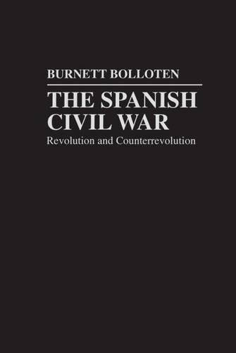 Spanish Civil War: Revolution and Counterrevolution 9780807819067