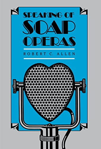 Speaking of Soap Operas 9780807841297