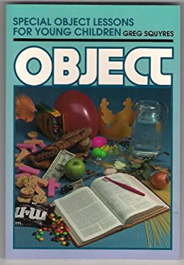 Special Object Lessons for Young Children