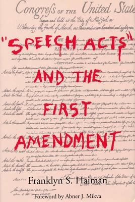Speech Acts and the First Amendment 9780809318827